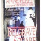BELGRAVE SQUARE - ANNE PERRY - 1993