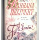 FULFILLMENT - BARBARA DELINSKY - 1988
