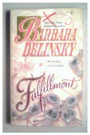 FULFILLMENT - BARBARA DELINSKY - 1988