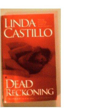 DEAD RECKONING - LINDA CASTILLO - 2005