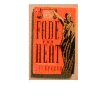 FADE THE HEAT - JAY BRANDON - 1991