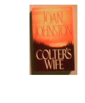 COLTER'S WIFE - JOAN JOHNSTON - 2003
