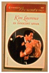 AN INNOCENT AFFAIR - KIM LAWRENCE - 2000