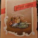 Original 1950s Birthday Greeting Card-Cigarette Tobacco Holder-Matches-Lit Cig