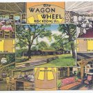 THE WAGON WHEEL-ROCKTON, ILL-RESTAURANT ANTIQUE MULTIVIEW LINEN POSTCARD