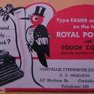 Advertising Blotter CORVALLIS TYPEWRITER EXCHANGE Corvallis, Ore. ROYAL PORTABLE