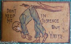 """N Suspence but Write"" MAN in TREE ANTIQUE Spokane R.P.O. 1906 LEATHER POSTCARD"