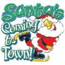 Santa's Coming To Town Tee Shirt