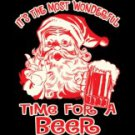 Its The Most Wonderful Time For Beer Tee Shirt