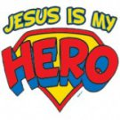 Jesus Is My Hero Tee Shirt