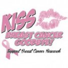 Kiss Breast Cancer Goodbye Support Research Tee Shirt