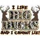 I Like Big Bucks and I Cannot Lie Tee Shirt