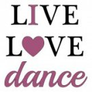 Live Love Dance Tee Shirt