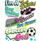 I'm A Fast Dribblin Hard Tacklin Goal Scorin High Energy Soccer Girl Tee Shirt