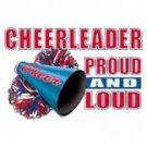 Cheerleader Proud and Loud Tee Shirt