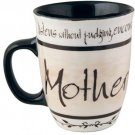 Mother Coffee Mug, Listens Without Judging, Encourages Efforts, And Nurtures