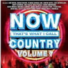 NOW That's What I Call Country Vol. 7 Various Artists  Audio CD BRAND NEW