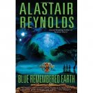 Blue Remembered Earth (Poseidon's Children) by Reynolds, Alastair (2012) Hardcov