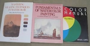 Lot 3 Watercolor Mastering Glazing Techniques Fundamentals Painting Books Color