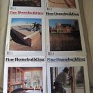 Fine Homebuilding Back Issues Magazines Lot of 6 Entire Year 1994 DIY Remodeling