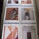 Fine Homebuilding Back Issues Magazines Lot of 6 Entire Year 1990 DIY Remodeling