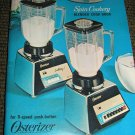 Osterizer Spin Cookery Blender Cook Book