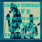 "CHINAS COMIDAS ""Live at The Scoop Tavern"""