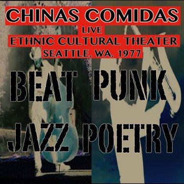 """CHINAS COMIDAS """"Live at The Ethnic Cultural Theater 1977"""""""