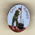 SH*T Burner Hat Pin