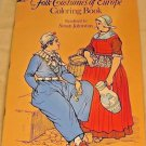 Folk Costumes of Europe Unused Paperback 1977 VTG Dover History Coloring Book