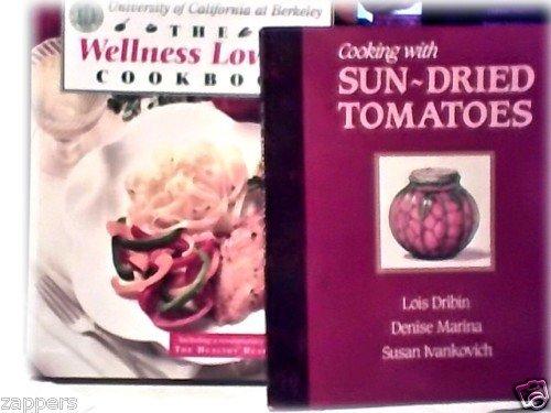 2 COOKBOOKS~WELLNESS LOWFAT ~SUNDRIED TOMATOES~LOT~VG