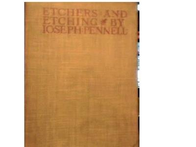 ETCHERS AND ETCHINGS BY JOSEPH PENNELLl~1934~HB~ILLUS~