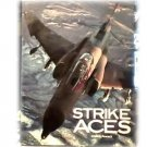 STRIKE ACE~CLOSE UP LOOK~MACHINES~WEAPONS~AIR POWER~BIG