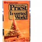 INVERTED WORLD~CHRISTOPHER PRIEST~SCI FI~ALIEN WORLD~
