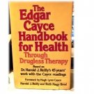 THE EDGAR CAYCE HANDBOOK FOR HEALTH~HARDBACK WITH DJ