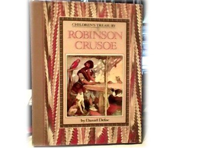 ROBINSON CRUSOE~CHILREN'S TREASURY~LARGE PRINT~HB~DEFOE