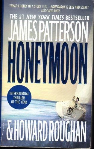HoneyMoon By James Patterson & Howard Roughan