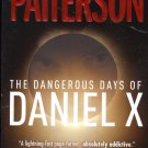 The Dangerous Days Of Daniel  X By Patterson & Ledwidge
