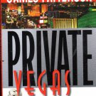 Private Vegas By Patterson & Maxine Petro