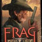 Frag Dead Lands Game