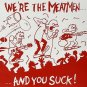 """New Factory Sealed The Meatmen """"We're The Meatmen And You Suck"""" [Vinyl] Record"""