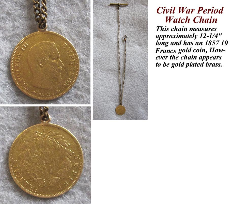 Civil War Period Watch Chain made with an authentic 1857 10 Franc Gold Coin.