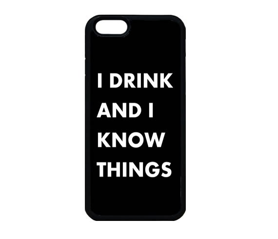 I Drink And I Know Things Game Of Thrones iPhone 7 Case, Quote iPhone 7s Case, iPhone 7 Plus Case