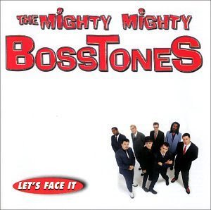 """$16 Mighty Mighty BossTones """"Let's Face It"""" CD $3 Ships + FREE Mix Rock Music CD"""