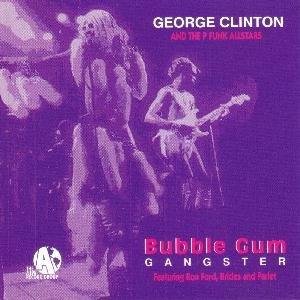 "$8 George Clinton Rare Out of Print ""Bubblegum Gangsta"" 5 track Single + Free CD"