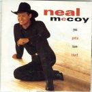 "$16 Neal McCoy ""Gotta Love That"" CD $2 Ships + Bonus Free Country Hits Mix CD"