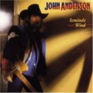 "$17 ""Seminole Wind"" John Anderson Hits CD + Free Country Mix CD + $3 ships USA"