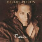 $16 Michael Bolton Timeless Classics CD - Rock & Pop Hits - $3 Ships USA
