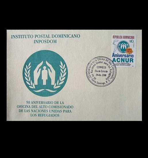 DOMINICAN REPUBLIC UNITED NATIONS ACNUR STAMP FIRST DAY COVER 2000