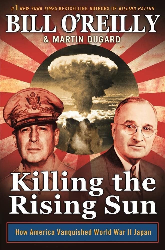 Killing the Rising Sun How America Vanquished World War II Bill O'Reilly NEW